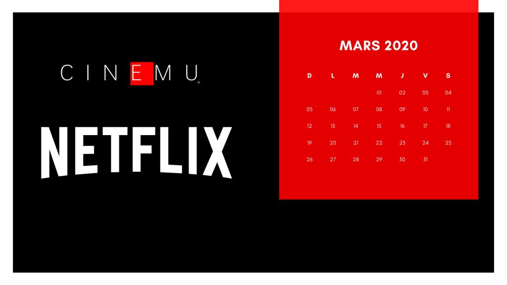 Calendrier Netflix Mars 2020