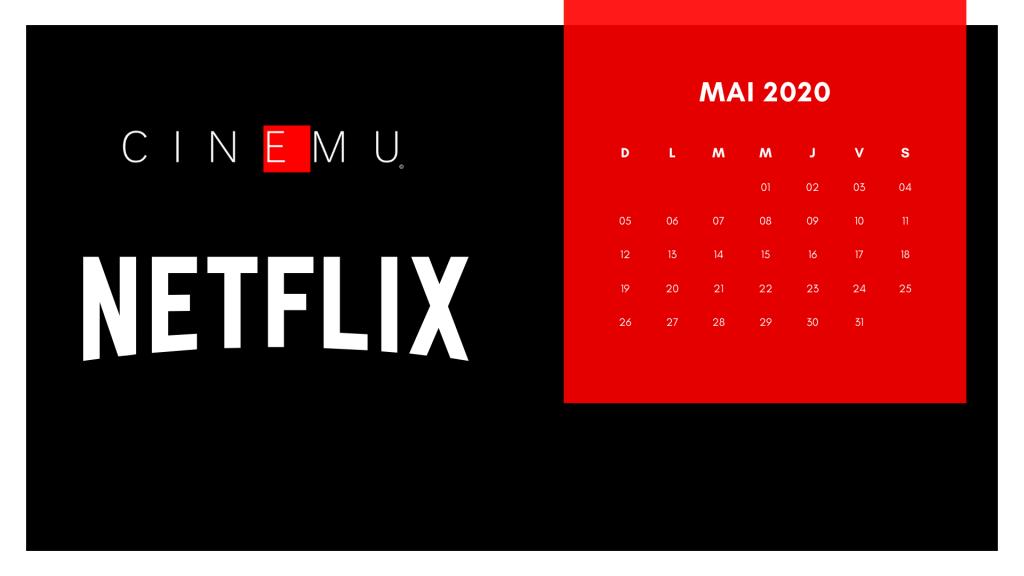SORTIES NETFLIX MAI 2020